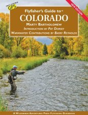 Fly Fisher's Guide To Colorado