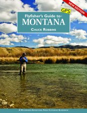 Fly Fisher's Guide To Montana