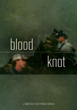 Blood Knot - DVD