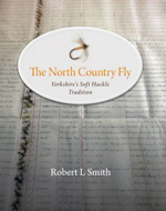 The North Country Fly  Yorkshire's Soft Hackle Tradition