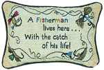 Catch Of Your Life Pillow