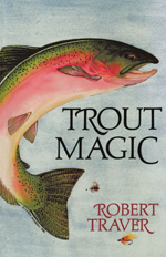 Trout Magic - John Voelker