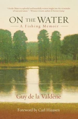 On The Waters  A Fishing Memoir