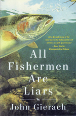All Fishermen are Liars-Soft Cover
