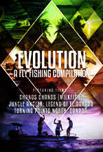 Evolution Fly Fishing Compilation Film